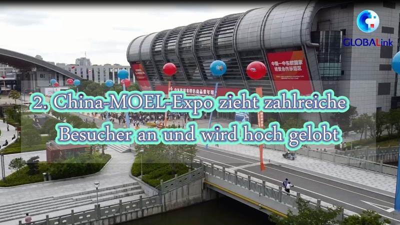 2. China-MOEL-Expo zieht zahlreiche Besucher an und wird hoch gelobt